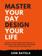 Master Your Day Design your Life