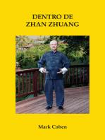 Dentro De Zhan Zhuang