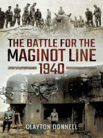 The Battle for the Maginot Line 1940