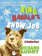 King Harald's Snow Job