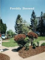 Freshly Brewed