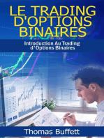 Le Trading d'Options Binaires: Introduction Au Trading d'Options Binaires