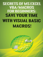 Secrets of MS Excel VBA Macros for Beginners !: Save Your Time With Visual Basic Macros!