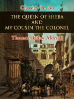 The Queen of Sheba, and My Cousin the Colonel