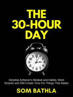 The 30 Hour Day