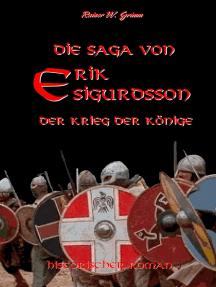 Die Saga von Erik Sigurdsson: Der Krieg der Könige