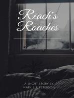 Reach's Roaches