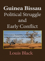 Guinea Bissau Political Struggle, and Early Conflict