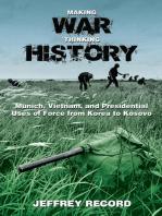 Making War, Thinking History