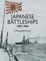 Japanese Battleships, 1897?1945: A Photographic Archive