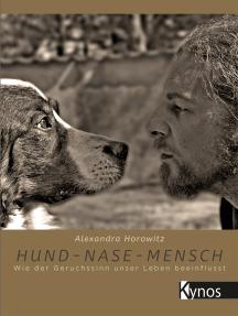 Hund-Nase-Mensch: Wie der Geruchssinn unser Leben beeinflusst