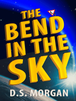 The Bend in the Sky