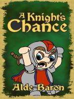 A Knight's Chance