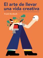 El arte de llevar una vida creativa