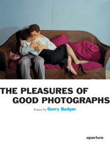 Gerry Badger: The Pleasures of Good Photographs