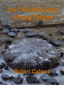 The Chocolate Chef: Missing Recipes