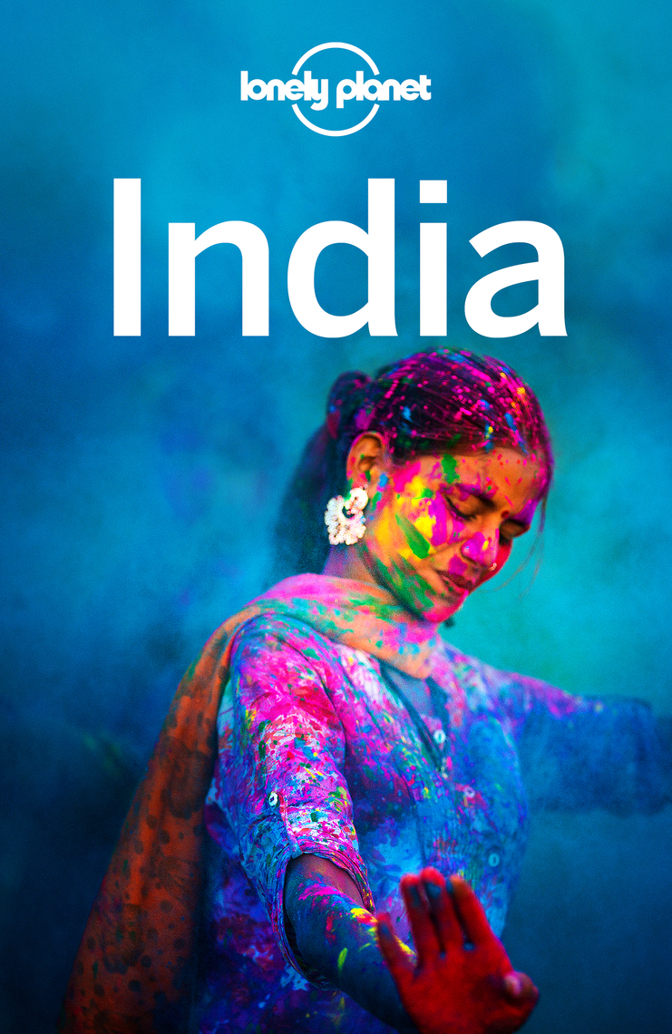 38b9748b3 Lonely Planet India by Lonely Planet, Abigail Blasi, and Michael ...
