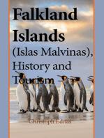 Falkland Islands (Islas Malvinas), History and Tourism: Environmental Information