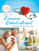 How To Lower Your Cholesterol With Essential Oil