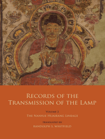 Records of the Transmission of the Lamp: Volume 3: The Nanyue Huairang Lineage (Books 10-13) – The Early Masters