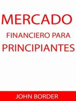 Mercado Financiero para principiantes