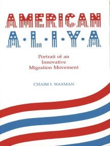 American Aliya: Portrait of an Innovative Migration Movement