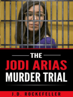The Jodi Arias Murder Trial