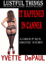 It Happened in Cannes:A Group Sex Erotic Story