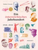 Ein österreichisches Jahrhundert