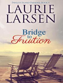 Bridge to Fruition: Pawleys Island Paradise, #4