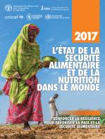 L'État de la sécurité alimentaire et de la nutrition dans le monde 2017. Renforcer la résilience pour favoriser la paix et la sécurité alimentaire