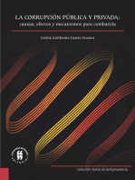 La corrupción pública y privada: causas, efectos y mecanismos para combatirla