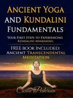 Ancient Yoga and Kundalini Fundamentals Your First Steps to Experiencing Kundalini Awakening