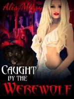 Caught by the Werewolf