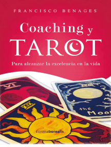 Coaching y Tarot: Para alcanzar la excelencia en la vida