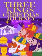 Three Kings' Christmas Journey
