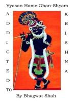 Addicted to Krishna !! Vyasana hamay Ghana-Shyama