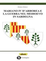 Mariano IV d'Arborea e la Guerra nel Medioevo in Sardegna