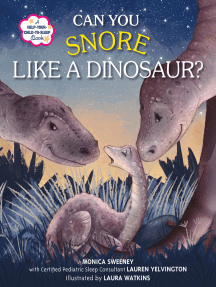 Can You Snore Like a Dinosaur?: A Help-Your-Child-to-Sleep Book