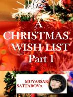 A Christmas Wish List Part 1