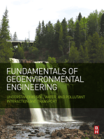 Fundamentals of Geoenvironmental Engineering: Understanding Soil, Water, and Pollutant Interaction and Transport