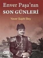 Enver Paşa'nın Son Günleri
