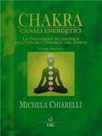 Chakra e Canali Energetici