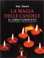 La Magia delle Candele: il libro completo
