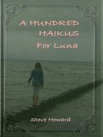 A Hundred Haikus For Luna