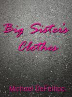 Big Sister's Clothes