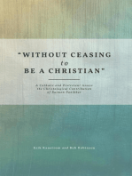 """Without Ceasing to be a Christian"""