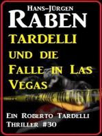Tardelli und die Falle in Las Vegas