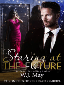 Staring at the Future: The Chronicles of Kerrigan: Gabriel, #3