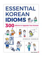 Essential Korean Idioms: 300 Idioms to upgrade your Korean